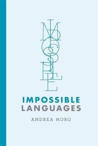 Impossible Languages (The MIT Press)