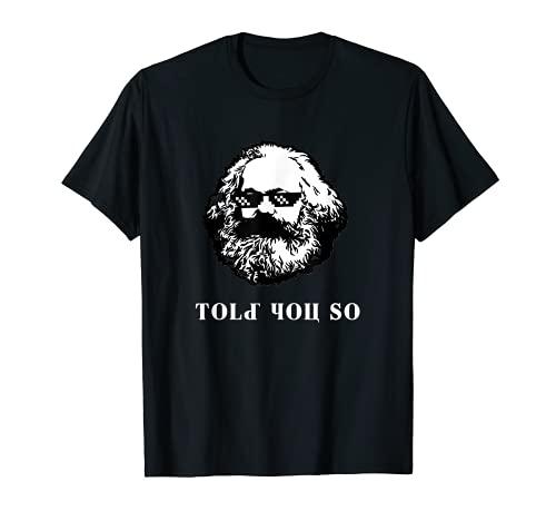 Thuglife matón Marx Told You So Funny Christmas Socialist Camiseta