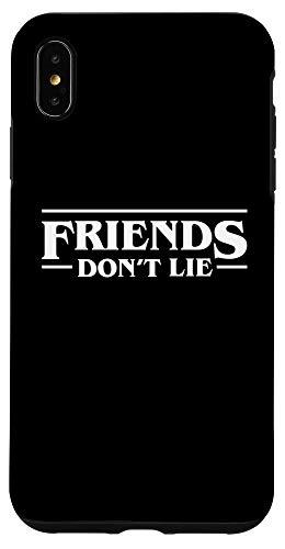 iPhone XS Max Friends Don't Lie Case