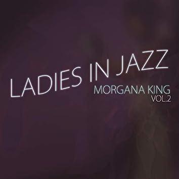 Ladies in Jazz, Vol. 2 - Morgana King