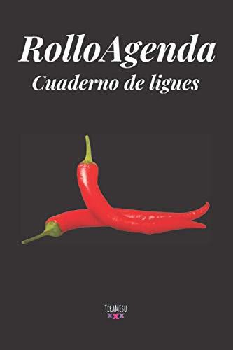 RolloAgenda - Cuaderno de Ligues: Tamaño A5+; color: Negro (ChorboAgenda)