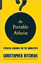 The Portable Atheist Edition Unstated edition