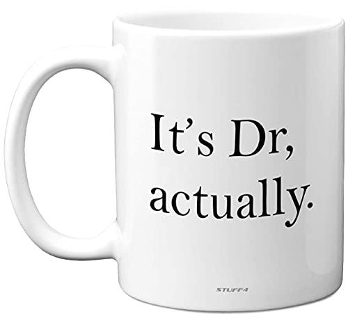 Graduation Gifts - Its Dr Actually Mug - Congratulations Doctor Gifts, PHD...