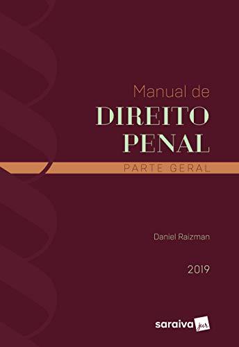 Manual de direito penal : Parte geral - 1ª edição de 2019