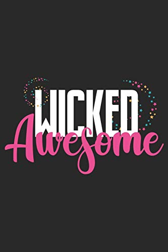 Wicked Awesome: Halloween blank journal pages for all horror fans | 120 pages for vampires, ghouls, witches and zombies | 6x9