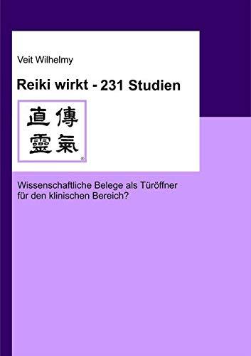 Reiki wirkt – 231 Studien