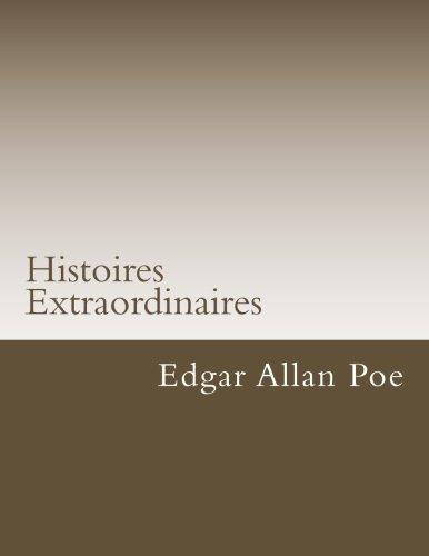 Histoires Extraordinaires (Classiques de la littrature) (French Edition)