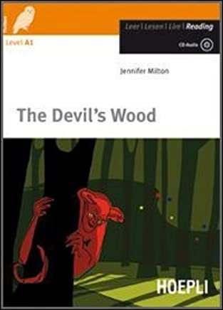 Devils wood. Con CD Audio [Lingua inglese]