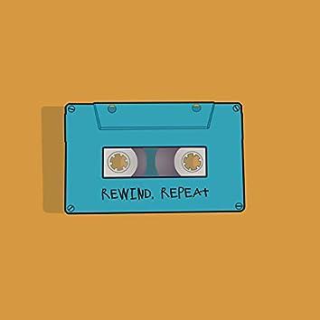 Rewind, Repeat