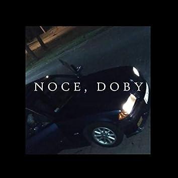 Noce, Doby