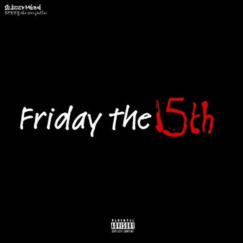 friday The 15th (feat. LIl skin tac) [Explicit]