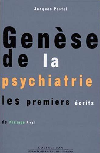 Genèse de la psychiatrie (Divers Sciences Humaines)