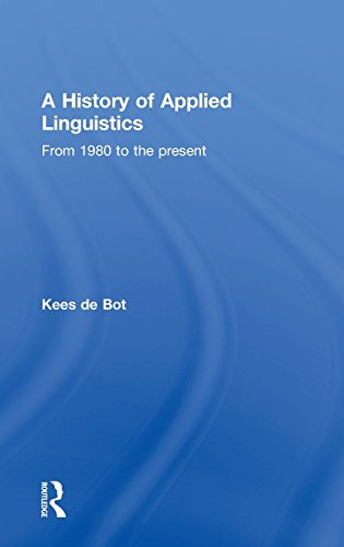 A History of Applied Linguistics: From 1980 to the present