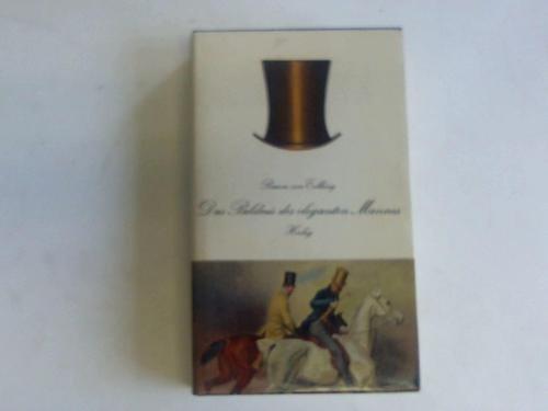 Das Bildnis des eleganten Mannes. Ein Zylinderbrevier von Werther bis Kennedy.