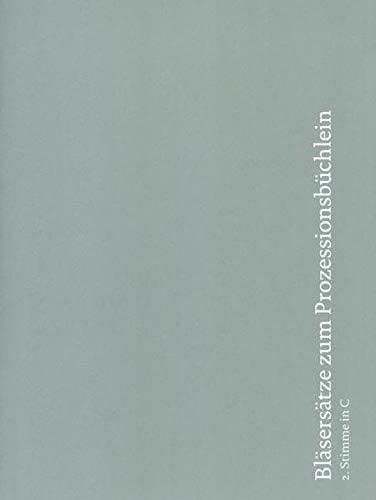 Bläsersätze zum Prozessionsbüchlein: Einzelstimme 2. Stimme in C (Trompete in C)