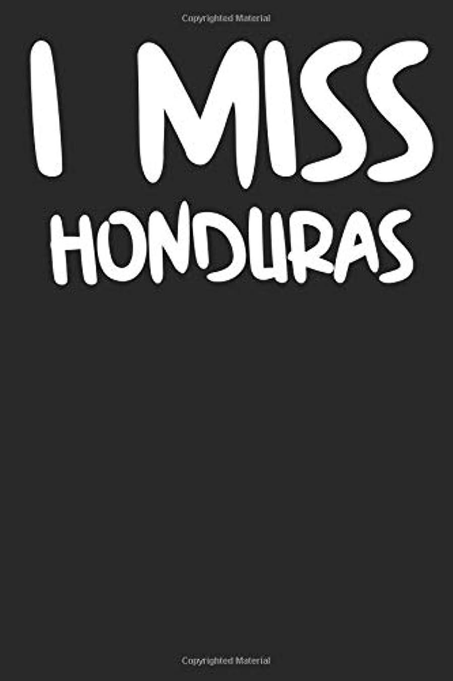番目買収つぶやきI Miss Honduras: A Notebook