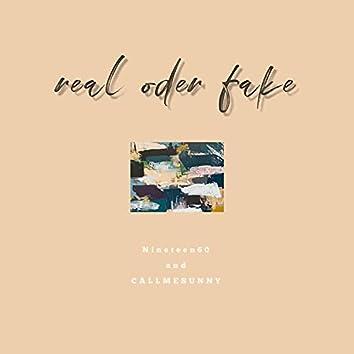 Real Oder Fake
