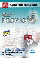 Policía Local De Canarias. Temario General. Volumen Ii