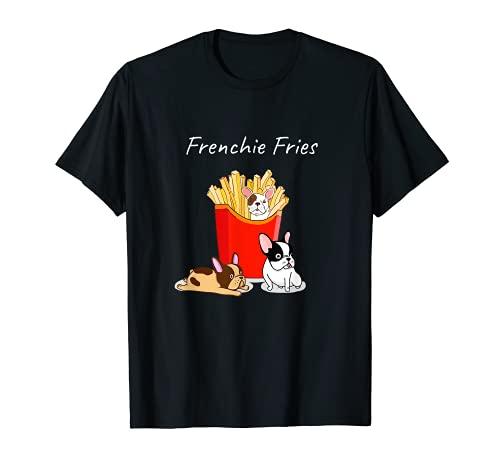 French Bulldog Shirt Frenchie Fries T Frenchies Dog Mom Tee T-Shirt