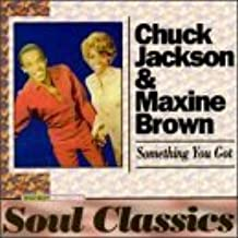 Something You Got-Best of By Maxine Brown,Chuck Jackson (1996-06-27)