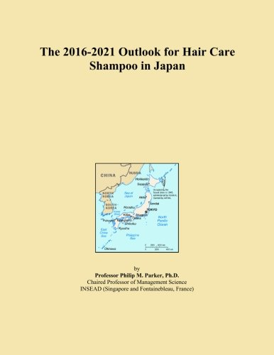 The 2016-2021 Outlook for Hair Care Shampoo in Japan
