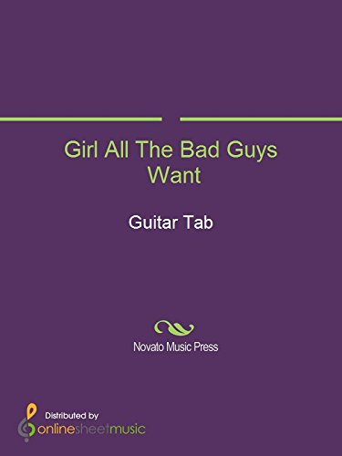 Girl All The Bad Guys Want (English Edition)