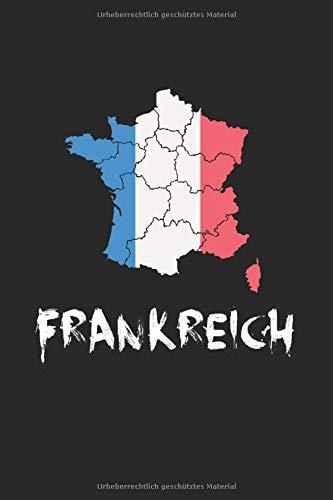 Frankreich Paris Eifelturm Fahne Flagge Land Reise Notizbuch: 120 Seiten Gepunktet