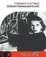 ثقافات تحت siege: Collective Violence و trauma (المنشورات Society لجهاز psychological anthropology)