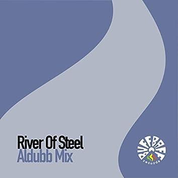 River of Steel (Aldubb Mix)