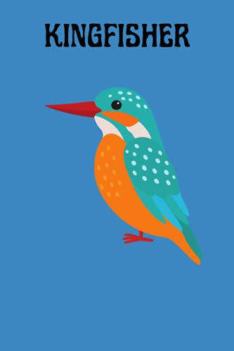 kingfisher: 120 Lined page Journal ( for kingfisher lovers )