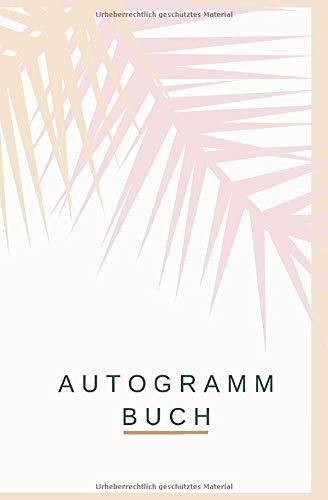 Autogramm Buch: Erinnerungsbuch mit 120 Seiten um Unterschriften und Nachrichten von Stars und Promis zu sammeln - Notizbuch als Andenken für Signaturen oder zum Einkleben von Autogrammkarten