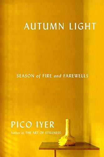 Image of Autumn Light: Season of Fire and Farewells
