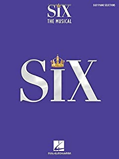 Six: The Musical - Easy Piano Selections with Lyrics: Easy Piano Selections