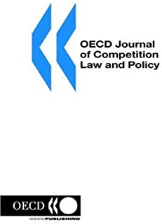 Oecd Journal of Competition Law and Policy: Volume 2 Issue 4