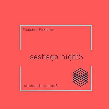 .seshego nightS