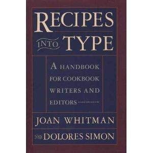 Recipes into type: A handbook for cookbook writers and editors