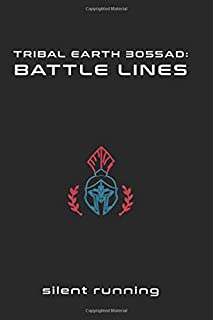 Tribal Earth 3055AD: Battle Lines