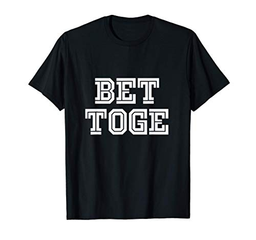 Better Together T-Shirts