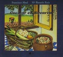 Cocinar en Navarra (Gastronomía)