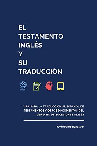 El testamento inglés su traducción: Guía traducción