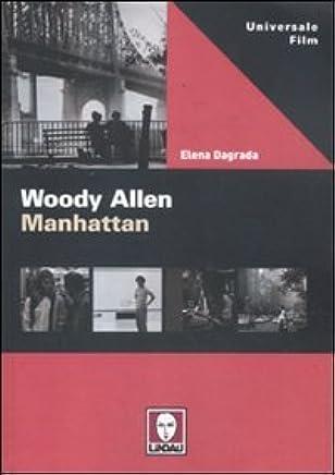Woody Allen. Manhattan