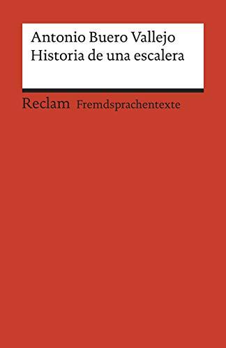 Historia de una escalera: Drama en tres actos. Spanischer Text mit deutschen Worterklärungen. B1 - B2 (GER): 19955