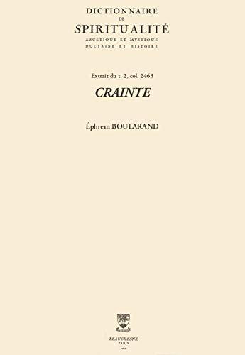 CRAINTE (Dictionnaire de spiritualité) (French Edition)