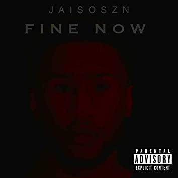 Fine Now