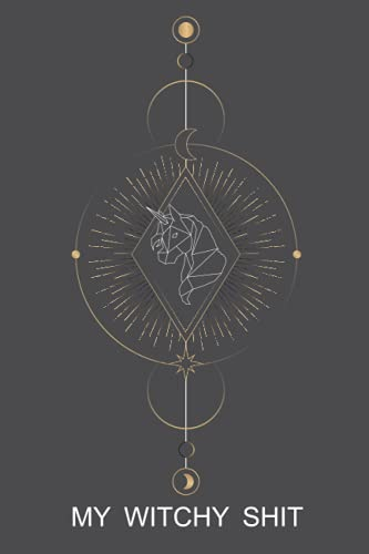 My Witchy Shit: Witchy Book Dot Grid Diario para Wiccans, brujas, magos, druidas. Gran regalo para bruja adolescente, despertar a tu...