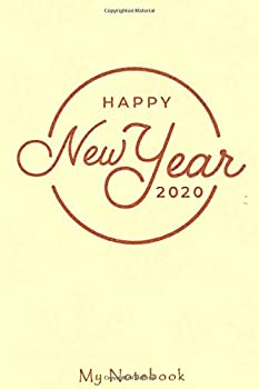 Paperback 2020 Is My Year: 6x9 Blank Lined Notebook / Journal - Inspirational 2020 New Year's Resolution Gift : New Year Notebook Book