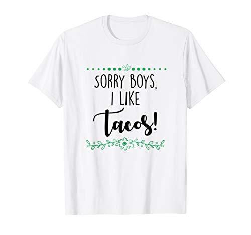Sorry Boys I Like Tacos, Lesbian Funny T-Shirt