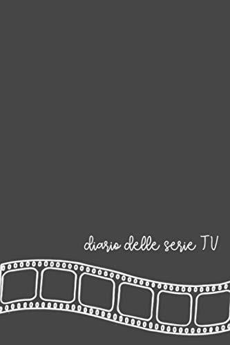 Diario delle Serie TV: Facile e divertente: spunta episodi e stagioni delle tue serie preferite! Con scheda recensione finale e spazio voto per ogni stagione.