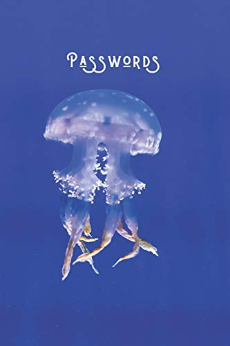 Passwords: Simple Password & Account Notebook | 300 Login Detail Entries for Elderly & Those Who Can't Remember | Internet Pass Logbook | Ocean Jellyfish - Sealife Series