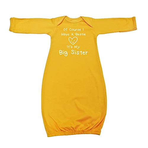 Mashed Clothing of Course I Have A Bestie It's My Big Sister - Baby Cotton Sleeper Gown (Gold Newborn)